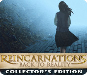 Free Reincarnations: Back to Reality Collector's Edition Mac Game