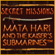 Secret Missions: Mata Hari and the Kaiser's Submarines Mac Games Downloads image small