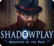 Free Shadowplay: Whispers of the Past Mac Game