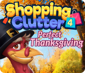 Free Shopping Clutter 4: A Perfect Thanksgiving Mac Game