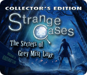Free Strange Cases: The Secrets of Grey Mist Lake Collector's Edition Mac Game