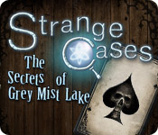 Free Strange Cases: The Secrets of Grey Mist Lake Mac Game