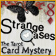 Strange Cases: The Tarot Card Mystery Mac Games Downloads image small