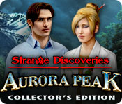 Free Strange Discoveries: Aurora Peak Collector's Edition Mac Game
