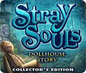 Free Stray Souls: Dollhouse Story Collector's Edition Mac Game