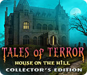 Free Tales of Terror: House on the Hill Collector's Edition Mac Game
