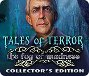 Free Tales of Terror: The Fog of Madness Collector's Edition Mac Game