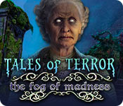 Free Tales of Terror: The Fog of Madness Mac Game