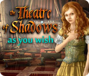 Free Theatre of Shadows: As You Wish Mac Game