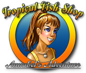 Free Tropical Fish Shop: Annabel's Adventure Mac Game
