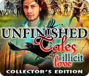 Free Unfinished Tales: Illicit Love Collector's Edition Mac Game