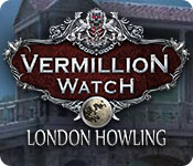 Free Vermillion Watch: London Howling Mac Game