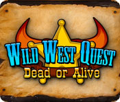 Free Wild West Quest: Dead or Alive Mac Game