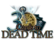 Free 3 Cards to Dead Time Game