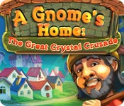 Free A Gnome's Home: The Great Crystal Crusade Game