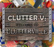 Free Clutter V: Welcome to Clutterville Game