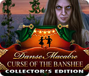 Free Danse Macabre: Curse of the Banshee Collector's Edition Game