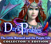 Free Dark Parables: The Little Mermaid and the Purple Tide Collector's Edition Game