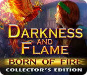 Free Darkness and Flame: Born of Fire Collector's Edition Game