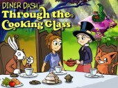 Free Diner Dash: Through the Cooking Glass Game