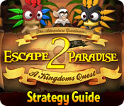 Free Escape From Paradise 2: A Kingdom's Quest Strategy Guide Game