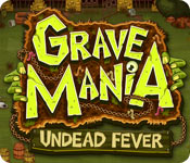 Free Grave Mania: Undead Fever Game