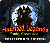 Free Haunted Legends: Faulty Creatures Collector's Edition Game