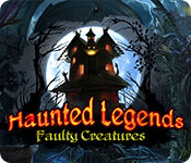 Free Haunted Legends: Faulty Creatures Game