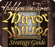 Free Hidden in Time: Mirror Mirror Strategy Guide Game