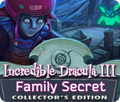 Free Incredible Dracula 3: Family Secret Collector's Edition Game
