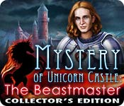 Free Mystery of Unicorn Castle: The Beastmaster Collector's Edition Game