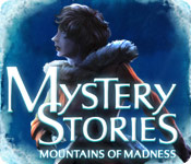 Free Mystery Stories: Mountains of Madness Game