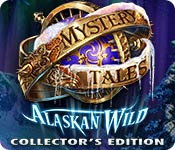 Free Mystery Tales: Alaskan Wild Collector's Edition Game