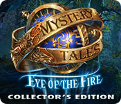Free Mystery Tales: Eye of the Fire Collector's Edition Game