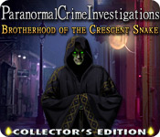 Free Paranormal Crime Investigations: Brotherhood of the Crescent Snake Collector's Edition Game