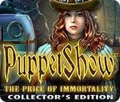Free PuppetShow: The Price of Immortality Collector's Edition Game