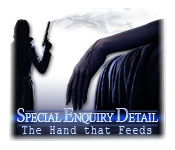 Free Special Enquiry Detail: The Hand that Feeds Game