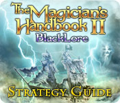 Free The Magician's Handbook 2: BlackLore Strategy Guide Game