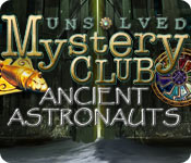 Free Unsolved Mystery Club: Ancient Astronauts Game
