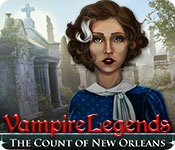 Free Vampire Legends: The Count of New Orleans Game