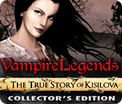 Free Vampire Legends: The True Story of Kisilova Collector's Edition Game