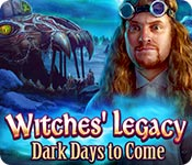 Free Witches' Legacy: Dark Days to Come Game